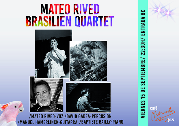 MATEO RIVED BRASILIEN QUARTET
