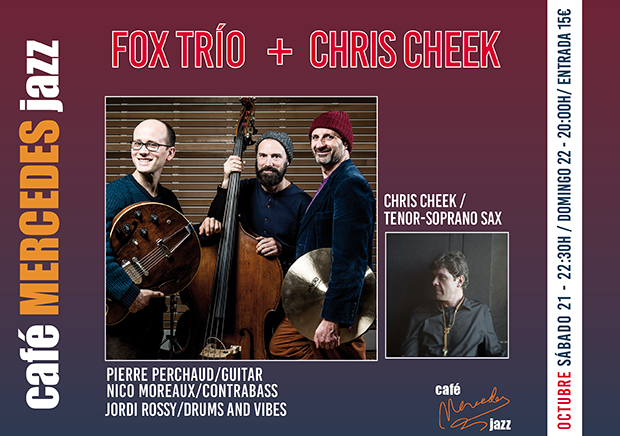 FOX TRÍO & CHRIS CHEEK