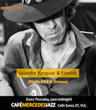 LEANDRO YANGUAS & FRIENDS: Jueves 23-05-2019